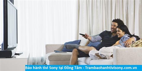 Bảo hành sửa chữa tivi Sony tại Đồng Tâm