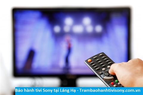 Bảo hành sửa chữa tivi Sony tại Láng Hạ