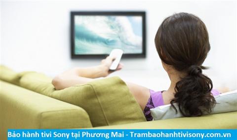 Bảo hành sửa chữa tivi Sony tại Phương Mai