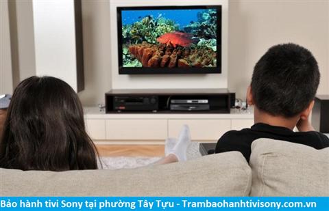 Bảo hành sửa chữa tivi Sony tại Tây Tựu