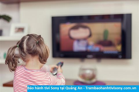 Bảo hành sửa chữa tivi Sony tại Quảng An