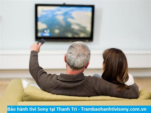 Bảo hành sửa chữa tivi Sony tại Thanh Trì