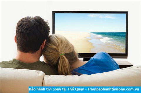 Bảo hành sửa chữa tivi Sony tại Thổ Quan