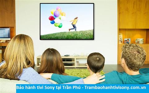 Bảo hành sửa chữa tivi Sony tại Trần Phú