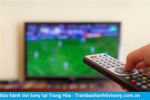 Bảo hành sửa chữa tivi Sony tại Trung Hòa