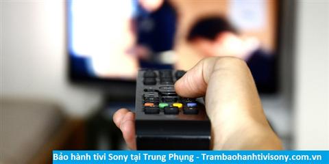 Bảo hành sửa chữa tivi Sony tại Trung Phụng