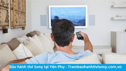 Bảo hành sửa chữa tivi Sony tại Yên Phụ