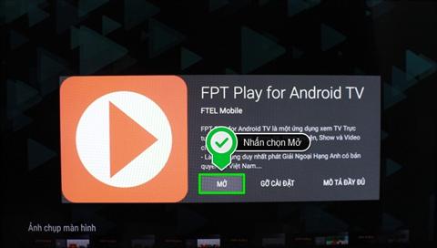 Hướng dẫn cách sử dụng ứng dụng FPT Play trên Android tivi Sony